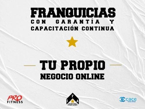 Franquicia PRO Fitness tu Negocio OnLine con Garantía y Capacitación