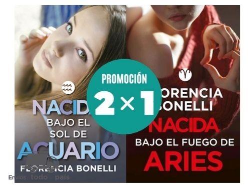 Libros Promo 2x1 Nacida bajo sol acuario + Fuego aries - Bonelli